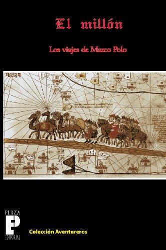9781456389277: El Millón, los viajes de Marco Polo