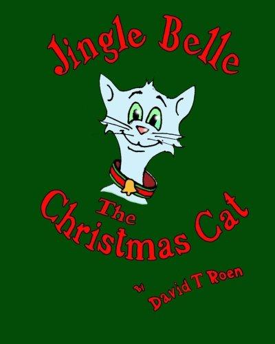 9781456393748: Jingle Belle, The Christmas Cat