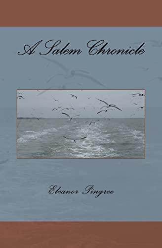 9781456399306: A Salem Chronicle