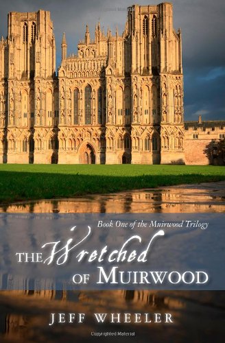 9781456399481: The Wretched of Muirwood