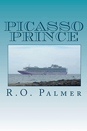 Picasso Prince: Palmer, R. O.