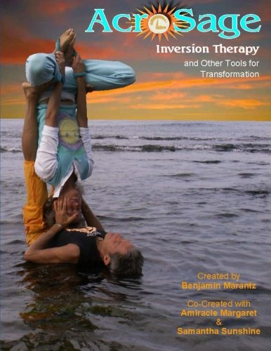 9781456402037: AcroSage Inversion Therapy and Other Tools for Transformation