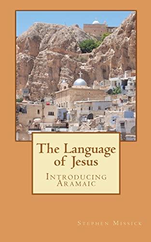 9781456404093: The Language of Jesus: Introducing Aramaic