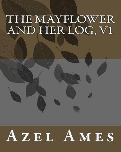 9781456404284: The Mayflower and Her Log, v1