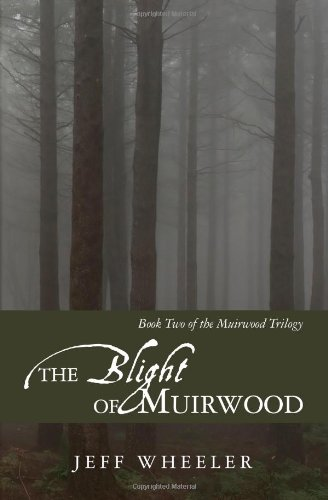 9781456406271: The Blight of Muirwood