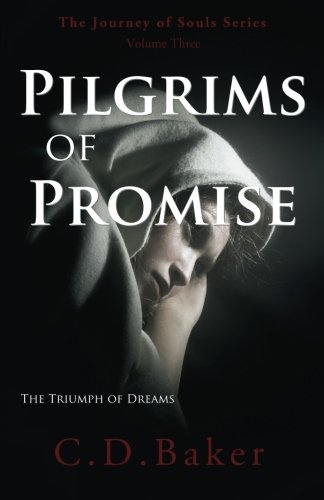 9781456406639: Pilgrims of Promise (Journey of Souls, Book 3)