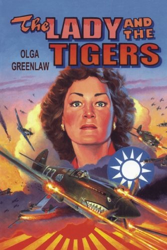 The Lady and the Tigers: The Story: Greenlaw, Olga