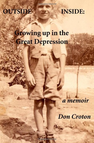 9781456415754: Outside/Inside: Growing up in the Great Depression: A memoir