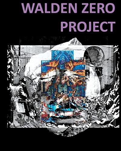 9781456417666: Walden Zero Project