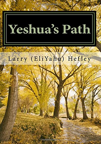 9781456421434: Yeshua's Path: Walking in the Spirit according to Torah: 1