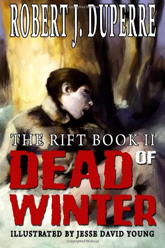 9781456423476: Dead Of Winter: The Rift Book II
