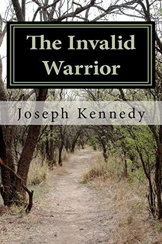 9781456427740: The Invalid Warrior: Paul, an Apostle