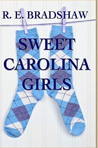 Sweet Carolina Girls: Bradshaw, R E