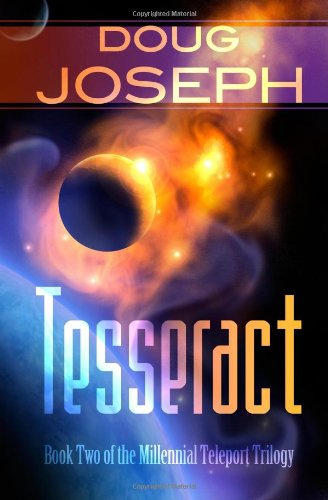 9781456437442: Tesseract: Book Two of the Millennial Teleport Trilogy