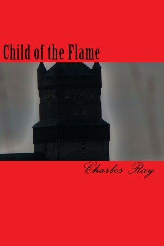 9781456439194: Child of the Flame