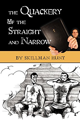 9781456441531: The Quackery of the Straight and Narrow