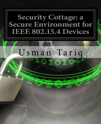 9781456442705: Security Cottage: a Secure Environment for IEEE 802.15.4 Devices