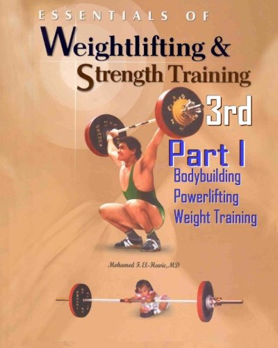 9781456446901: Essentials of Weightlifting and Strength Training. 3rd Ed.: Bodybuidling, Powerlifting, and Weight Training