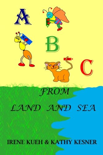 9781456450588: ABC From Land And Sea