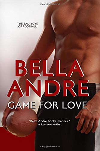 9781456450953: Game for Love (Bad Boys of Football)