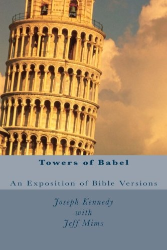 Towers of Babel: An Exposition of Bible: Joseph Kennedy