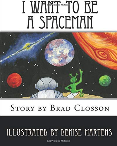 9781456453237: I Want to be a Spaceman