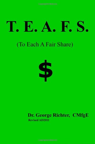 9781456454906: T.E.A F.S.: To Each A Fair Share