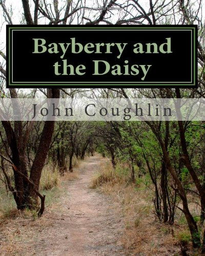 9781456455354: Bayberry and the Daisy
