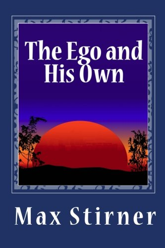 9781456457112: The Ego and His Own
