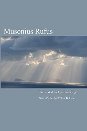 9781456459666: Musonius Rufus: Lectures and Sayings