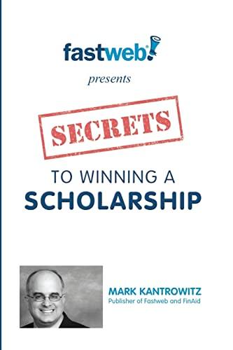 9781456459949: Secrets to Winning a Scholarship