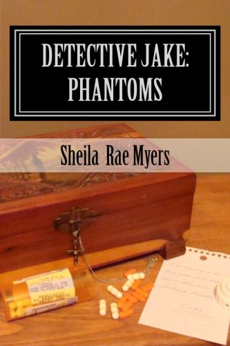 Detective Jake: Phantoms - Myers, Sheila Rae