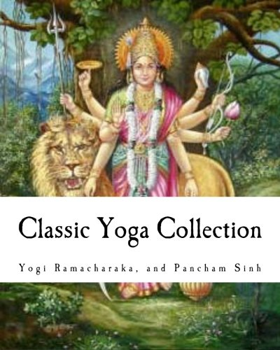 9781456467470: Classic Yoga Collection: A Collection on Developing your Spiritual Consciousness