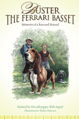 9781456468460: Buster the Ferrari Basset: Memoirs of a Rescued Hound