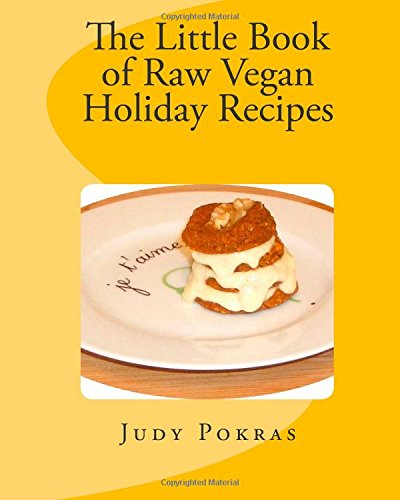9781456468927: The Little Book of Raw Vegan Holiday Recipes
