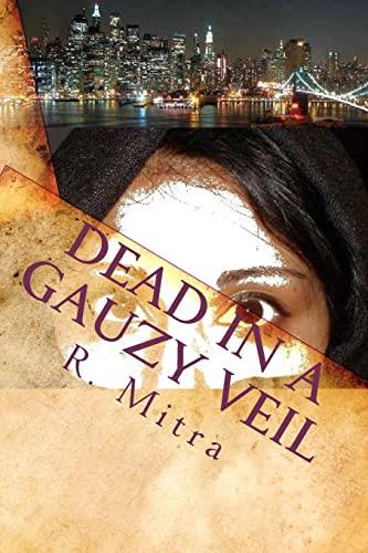 9781456469290: Dead in a Gauzy Veil: A mystery Story Set in Manhattan