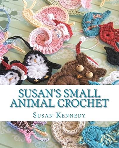 9781456471262: Susan's Small Animal Crochet