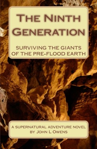 9781456471309: The Ninth Generation: Surviving The Giants Of The Pre-Flood Earth