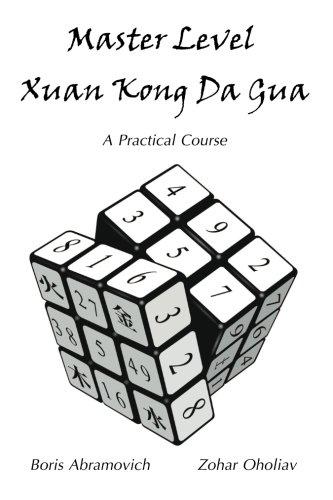 9781456471835: Master Level Xuan Kong Da Gua: A Practical Course