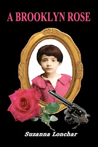 9781456471996: A Brooklyn Rose