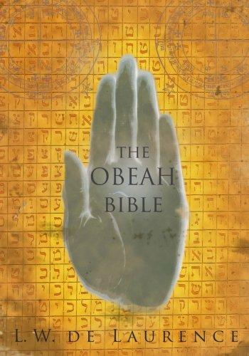 The Obeah Bible: de Laurence, L. W.
