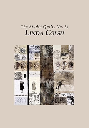 9781456474041: The Studio Quilt, no. 3: Linda Colsh