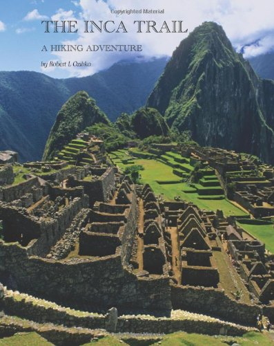 9781456477301: The Inca Trail: A hiking adventure