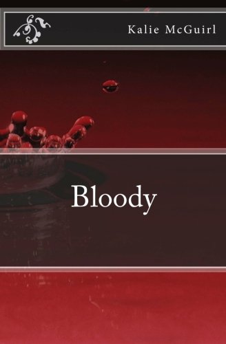 9781456480585: Bloody