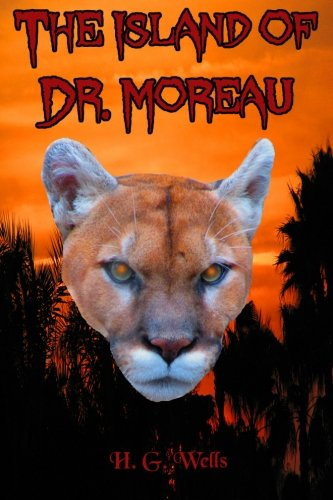 9781456481094: The Island of Dr. Moreau: The H.G. Wells Classic (Timeless Classic Books)