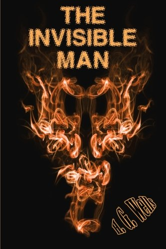9781456481254: The Invisible Man: The H.G. Wells Classic (Timeless Classic Books)