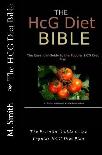 9781456481773: The HCG Diet Bible: The Essential Guide to the Popular HCG Diet Plan