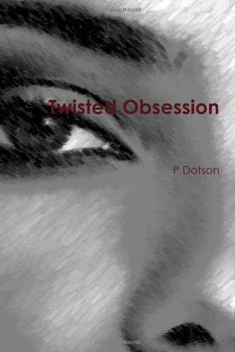 9781456481971: Twisted Obsession