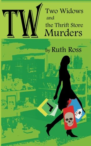 9781456482480: Two Widows and the Thrift Store Murders