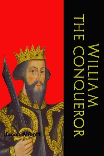 9781456488444: William the Conqueror: (William I of England) (Timeless Classic Books)